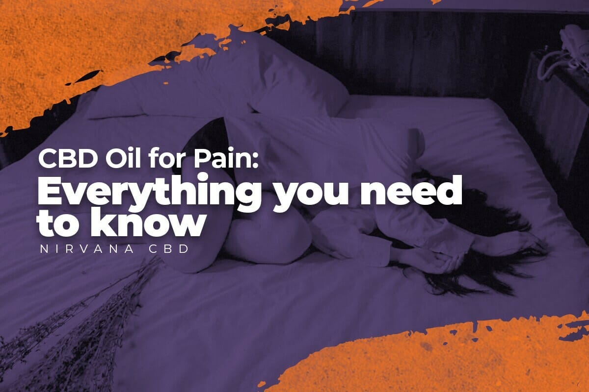 CBD Oil for Pain: Everything You Need to Know